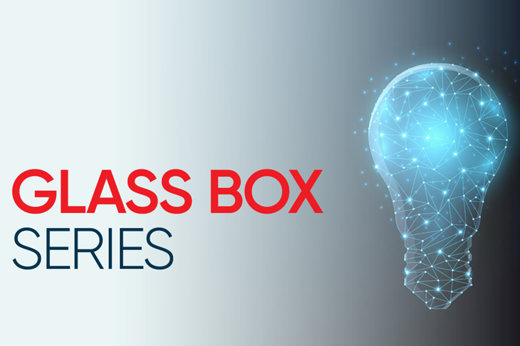 Glass Box Series